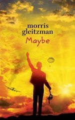 Maybe by Morris Gleitzman - Penguin Books Australia