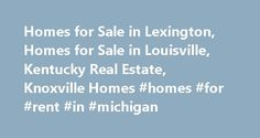 """Homes for Sale in Lexington, Homes for Sale in Louisville, Kentucky Real Estate, Knoxville Homes #homes #for #rent #in #michigan http://rental.remmont.com/homes-for-sale-in-lexington-homes-for-sale-in-louisville-kentucky-real-estate-knoxville-homes-homes-for-rent-in-michigan/  #rental homes in # Search for your new home today! Come Into Your Own No doubt, you're here to stay. Environmental Award Winner Efforts to save """"the most fought-over tree in Lexington"""" earn Ball Homes the 2014…"""