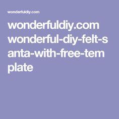 wonderfuldiy.com wonderful-diy-felt-santa-with-free-template