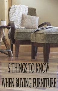5 Things to know when buying furniture