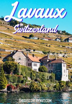Lavaux is the best-kept secret in Switzerland. Located along Lake Geneva, this region is home to beautiful vineyards and gorgeous landscapes Europe Travel Outfits, Travel Europe, Top Places To Travel, Places In Switzerland, European Travel Tips, Lake Geneva, Europe Destinations, Travel And Tourism, Wanderlust Travel
