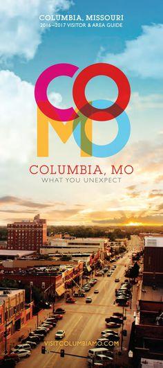 2016-2017 Columbia Missouri Visitor & Area Guide by Maximum Media, Inc. - issuu