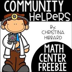This freebie comes form my Community Helpers: Math and Literacy Centers. Click below to take a peek at the full file and all 10 centers.  Community Helpers: Math and Literacy Centers