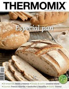 Thermomix nº Especial pan How To Cook Rice, Food To Make, Cooking Bread, Cooking Recipes, Lidl, Food N, Food And Drink, Thermomix Bread, Pan Bread