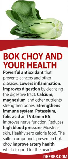 Powerful antioxidant that prevents cancers and other diseases. Cures inflammation. Improves digestion by cleansing the digestive tract. Calcium, magnesium, and other nutrients strengthen bones. Strengthens immune system. Potassium, folic acid and Vitamin B6 improves nerve function. Reduces high blood pressure. Moistens skin. Healthy zero calorie food. The sulfur compounds present in bok choy improve artery health, which is good for the heart.