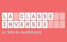 La classe inversée, un phénomène de mode ou un dispositif pédagogique efficace ? Ce MOOC donne des éléments de réponse, des témoignages croisés, des références théoriques, des outils...