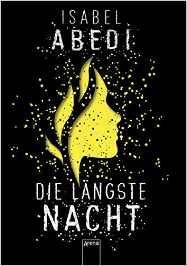 Die längste Nacht: Amazon.de: Isabel Abedi: Bücher