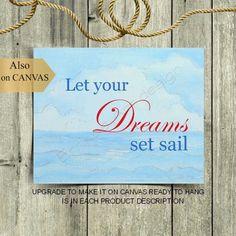 Nautical Quotes, Nautical Wall Art, Nautical Nursery, Nursery Wall Art, Nursery Decor, Sailor Nursery, Set Sail, Baby Boy Nurseries, Dreaming Of You