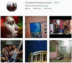 13 Travelers to Follow on Instagram Now @MICHAELCHRISTOPHERBROWN  Michael Christopher Brown has the chops that come with being a professional National Geographic photographer, but his arresting portraits of a mother in the Central African Republic, worshipers at an Instanbul mosque, and children climbing trees in the Philippines, still have all the rawness we love about Instagram shots.