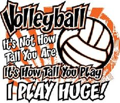 VOLLEYBALL SAYING For u grace! You always say your not tall!!!