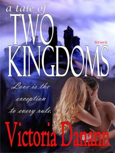 ***** out of 5 (loved it) - A Tale of Two Kingdoms by Victoria Danann  (December)