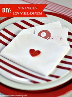 DIY :: VALENTINE'S DAY NAPKIN ENVELOPES - cute way to leave a message for someone at breakfast