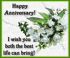 Happy Anniversary Wishes Quotes | happy anniversary i wish you both the best life can bring