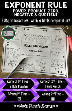 Everyone loves to play a game, right? This is a perfect, easy set up game - all you need is a hole punch! All problems use 2 or more exponent rules, a great variety - and not too difficult! Great way to see where your students are after practicing the rul