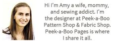Sewing Time! Peek-a-boo Pages is your one-stop sewing shop with how-to sew articles, sewing tutorials, and more. It's the blog home of Peek-a-boo Pattern and Fabric Shops. Sew Something Special!