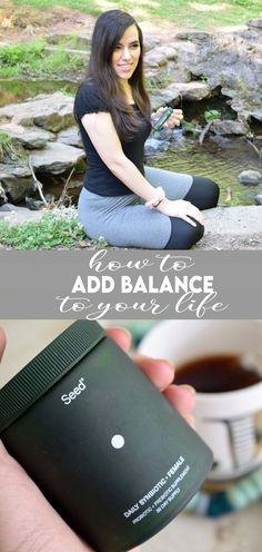 AD It's all about balance! Click the picture for five smart ways to find balance in your life, featuring Seed's Daily Synbiotic. Learn all about this probiotic blend and see why it's an important part of my daily routine. #accountable
