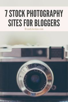 7 Stock Photography Sites for Bloggers - Free and Low-Cost Photos for Personal and Professional Use