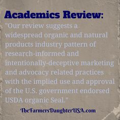 The Farmer's Daughter USA: Study: Organic Purposely Uses Deceptive Marketing to Sell Fear