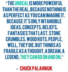This has always been one of my favorite quotes by him:) Quotable Quotes, Wisdom Quotes, Book Quotes, Quotes To Live By, Me Quotes, Chuck Palahniuk, Literary Quotes, Tumblr Quotes, Words Worth
