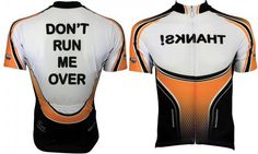 """""""DON'T RUN ME OVER"""" Cycling Jersey 