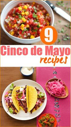 9 Cinco de Mayo Recipes.  Tasty recipes and party ideas for your Mexican Fiesta!