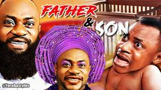Father & Son - Latest Yoruba Movies 2018|Latest 2018 Nigerian Nollywood ...