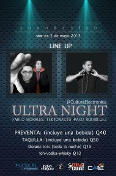 Ultra Night @ Guatemala