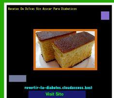 Recetas De Dulces Sin Azucar Para Diabeticos 190511 - Aprenda como vencer la diabetes y recuperar su salud.