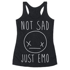 You're not sad, you're just emotional! This awkward smiley face illustration tank top is perfect for a sad girl, sad boy, emo girl, emo boy, funny emo, funny sad, emo humor and the sassy, sarcastic emo!