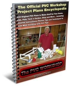 The Official PVC Workshop Project Plans Encyclopedia Pvc Pipe Crafts, Pvc Pipe Projects, Diy Wood Projects, Projects To Try, Pvc Furniture, Diy Home Crafts, Home Repair, How To Plan, How To Make