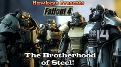 Fallout 4 - Episode #14: The Brotherhood of Steel!