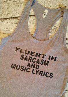 Fluent in Sarcasm and Music Lyrics Racerback Tank, Music Tank, Funny Tank top…