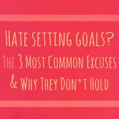 Hate setting #goals? The 3 Most Common Excuses & Why They Don't Hold #jewelry #designers #makers #advice http://www.flourishthriveacademy.com/2013/01/23/hate-setting-goals-the-3-most-common-excuses-and-why-they-dont-hold/#