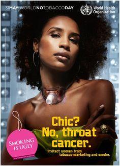 """""""Chique? Não! Câncer de garganta"""". WHO World No Tobacco Day Poster"""