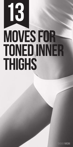 Get slim and trim thighs with these awesome moves.