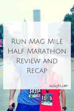 Don't miss this recap and review of the Chicago Run Mag Mile Half Marathon and 5k! This flat fast course is perfect for a PR! Get the full review at suzlyfe.com/chicago-run-mag-mile-half-marathon-review-recap