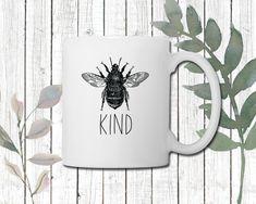 Bee Kind Coffee Mug | Perfect gift for Nature Lovers | Inspirational Mug | Positive vibes Mug Gifts For Nature Lovers, Porcelain Mugs, Cream And Sugar, Daughter Love, Positive Vibes, Coffee Mugs, Bee, Prints, Handmade