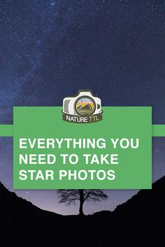 Learn how to take better star photos with this guide to night sky photography. // star photos, star photography, star trails, Milky Way, astrophotography