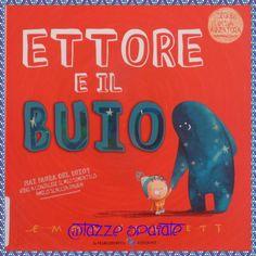 Ettore e il buio / Emma Yarlett