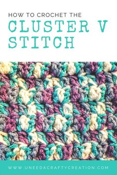 The Cluster V Stitch is a great crochet stitch for large projects. It works up quickly and it's one you can crochet on autopilot while watching your favorite Netflix shows! Get the free crochet pattern on my blog at: https://www.uneedacraftycreation.com/how-to-crochet-the-cluster-v-stitch/ #crochet #crocheting #crochetaddict #crochetafghans #crochetpattern #freecrochetpatterns #howto #diy #learning #learn #crochetinspiration #crochetstitch #uneedacraftycreation