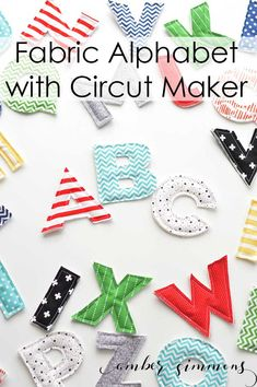 This fabric alphabet is so easy to cut with the Cricut Maker. It is the perfect gift for toddlers and baby showers.