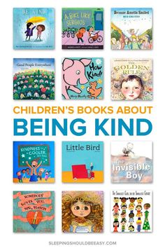 Want to raise kind kids? These children's books about being kind will help you instill important values of kindness and empathy for others. Best Children Books, Toddler Books, My Children, Childrens Books, Stories For Children, Kindness For Kids, Books About Kindness, Kids Reading, Reading Books