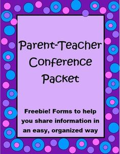 FREEBIE! Forms to help you get ready for Parent Teacher Conferences: Confirmation form, recording sheet, and a student reflection form.