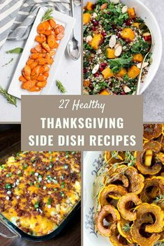 This recipe roundup is a collection of 27 healthy side dishes to serve at Thanksgiving dinner. Thanksgiving is a wonderful time to celebrate with family while enjoying good food.    Simply Low Cal @simplylowcal #thankgivingfood #sidedishrecipes #thanksgivingsides #fallrecipes #easythanksgivingrecipes #simplylowcal