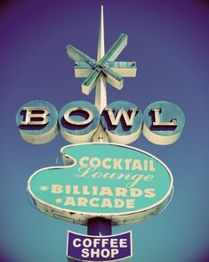 Fine Art Photography Vintage Retro Bowling Sign Googie Architecture Turqoise Blue Teal Aqua