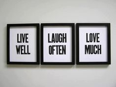 Items similar to Live Well Laugh Often Love Much Simple Black and White Letterpress Prints, Set of 3 on Etsy Live Laugh Love, Live Love, Do It Yourself Quotes, Ex Machina, Letterpress Printing, So Much Love, My Room, Spare Room, Sweet Home