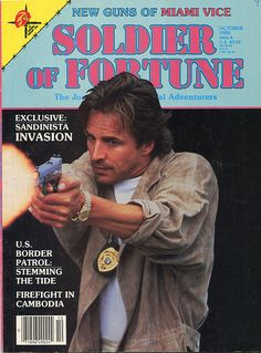 Don Johnson from Miami Vice on cover of Soldier of Fortune Magazine from 1986 #80s