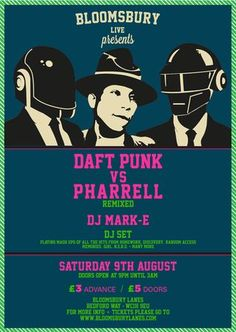 Daft Punk vs. Pharrel (remixed) @ Bloomsbury Lanes, Basement of Tavistock Hotel, Bedford Way, London, WC1H 9EU, United Kingdom, On 9th Aug 2014, At 9pm - 3am, Bloomsbury Live are putting two masters of their craft up against each other for one epic night at Bloomsbury Bowling Lanes. URL: Tickets: http://atnd.it/14116-1 Prices: advanced: GBP 3, door: GBP 5 Category: Live Music | Gig Artists: DJ Mark-e