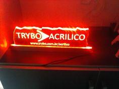 Acrilico 10mm sobre fita de LED vermelho. Fabricamos qualquer formato.
