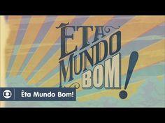 Êta Mundo Bom!: capítulo 1 da novela, segunda, 18 de janeiro, na Globo - YouTube